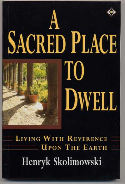 A Sacred Place to Dwell